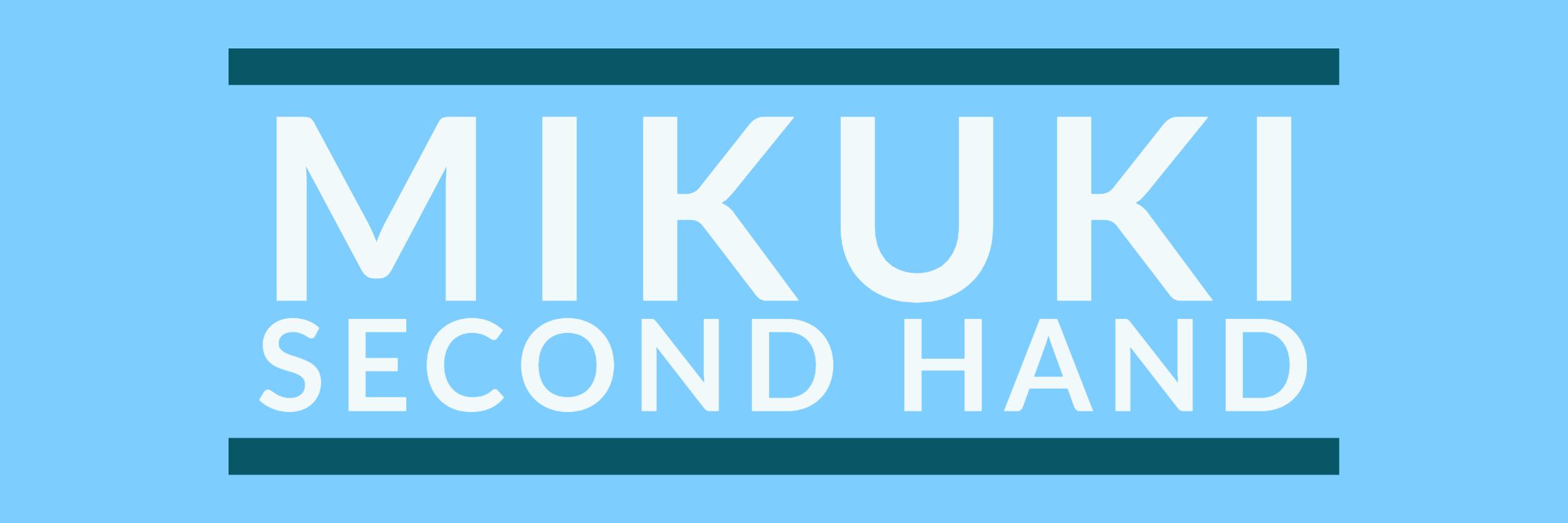 MIKUKI Second Hand